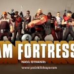Team Fortress 2 Nasıl Oynanır? Resimli Anlatım